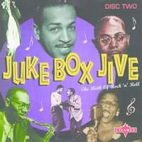 Juke Box Jive - The Birth Of Rock 'N' Roll CD2 — сборник