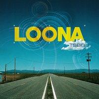 Loona - TSBG