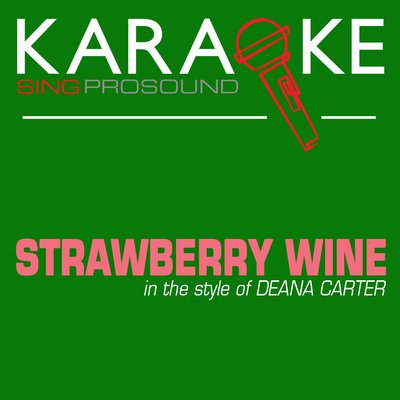 analysis of strawberry wine by deana carter