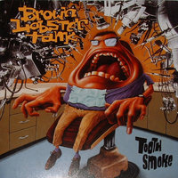 Tooth Smoke — Brown Lobster Tank