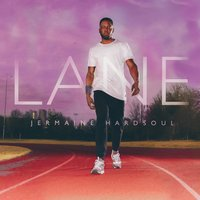 Lane — Jermaine Hardsoul