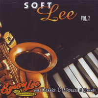 Soft Lee Vol. 7 — Byron Lee & the Dragonnaires