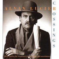 Crossings — Alvin Lucier, New World Consort, Wesleyan University, Thomas Ridenour