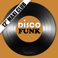 "Disco Funk, Vol. 5 (12"" Maxi Club) — сборник"