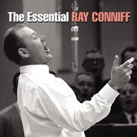 The Essential Ray Conniff — Джордж Гершвин, Пётр Ильич Чайковский, Ray Conniff