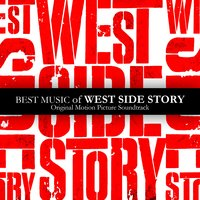 Best Music Of West Side Story — West Side Story Cast. Film