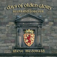 Days of Olden Glory — Steve McDonald