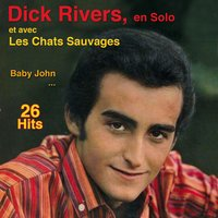 La fille qu'on a tant aimée — Dick Rivers