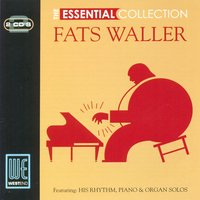 The Essential Collection — Fats Waller