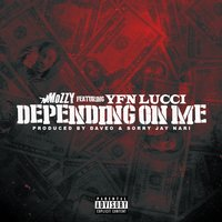 Depending On Me — Mozzy