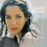 Colour Moving And Still — Chantal Kreviazuk
