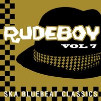 Rudeboy - Ska Bluebeat Classics, Vol. 7 — Buster's Group