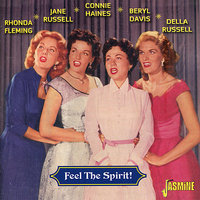 Feel The Spirit! — Connie Haines, Rhonda Fleming, Beryl Davis, Della Russell, Jane Russel