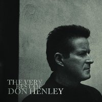 The Very Best Of — Don Henley