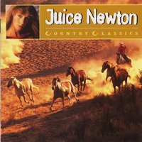 Country Greats - Juice Newton — Juice Newton