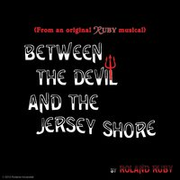 Between the Devil and the Jersey Shore — Roland Ruby