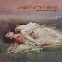 A Night At the Opera — Andrew Wright