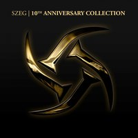 10th Anniversary Collection, Vol. 1 — Szeg