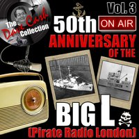 The Dave Cash Collection: 50th Anniversary of the Big L (Pirate Radio London), Vol. 3 — сборник