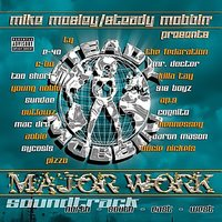 Presents Major Work — Mike Mosley, Steady Mobbin, Mike Mosley & Steady Mobbin