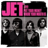 Put Your Money Where Your Mouth Is — Jet