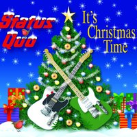 It's Christmas Time — Status Quo