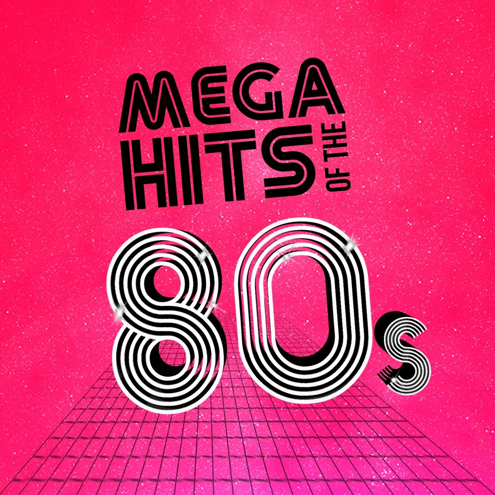 Mega Hits Of The 80s Compilation Annes 80 Pop Super