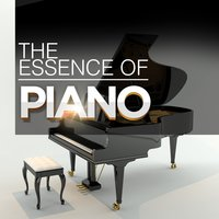 The Essence of Piano — Instrumental Piano Music
