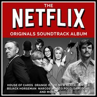 The Very Best of Netflix Original Series Vol. 1 — Various Composers, L'Orchestra Cinematique