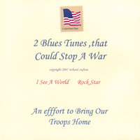 2 Blues Tunes, That Could Stop A War — Richard Crafton