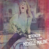 Stronger Than You Think — Michelle Malone