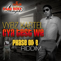 Cya Test We - Single — Vybz Kartel