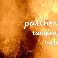Tangled Web — Patches