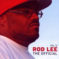 Vol. 5: The Official — Rod Lee