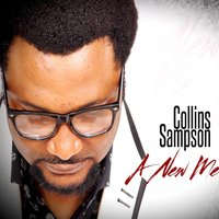 A New Me — Collins Sampson