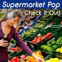 Supermarket Pop: Check It Out! — сборник
