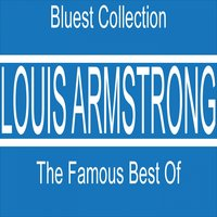 Louis Armstrong: The Famous Best Of — Louis Armstrong