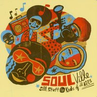 Soulville - Soul Stuff for Kids of All Ages — The Little Monsters