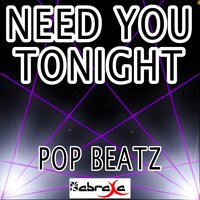 Need You Tonight - Tribute to INXS — Pop beatz