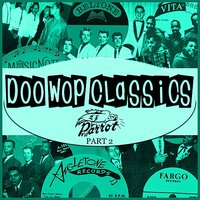 Doo-Wop Classics Vol. 17 [Parrot Records Part 2] — сборник