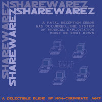 Share Warez: A Delectable Blend Of Non-corporate Jams — сборник