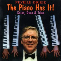 The Piano Has It — Micky Ashman, Neville Dickie, John Petters