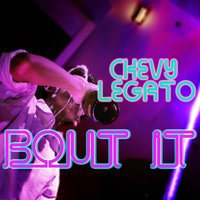 Bout It — Chevy Legato