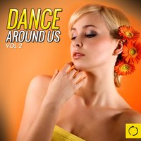 Dance Around Us, Vol. 2 — сборник