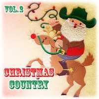 Christmas Country Vol. 2 — сборник