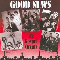 Good News ( 22 Gospel Greats) — сборник