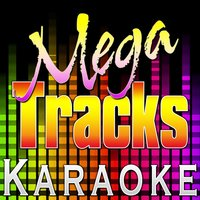 Memories Back Then — Mega Tracks Karaoke Band, Mega Tracks Karaoke