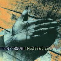 It Must Be A Dream — Bim Sherman