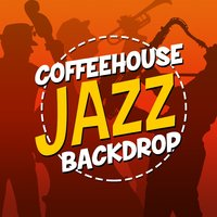 Coffeehouse Jazz Backdrop — Coffeehouse Background Music