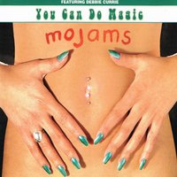 You Can Do Magic — Mojams, Debbie Currie